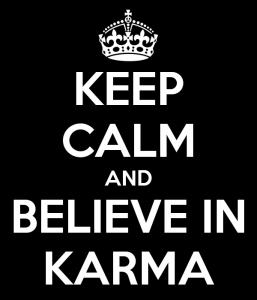 keep-calm-and-believe-in-karma-3